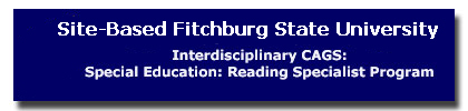 Interdisciplinary CAGS: Special Education: Reading Specialist Program